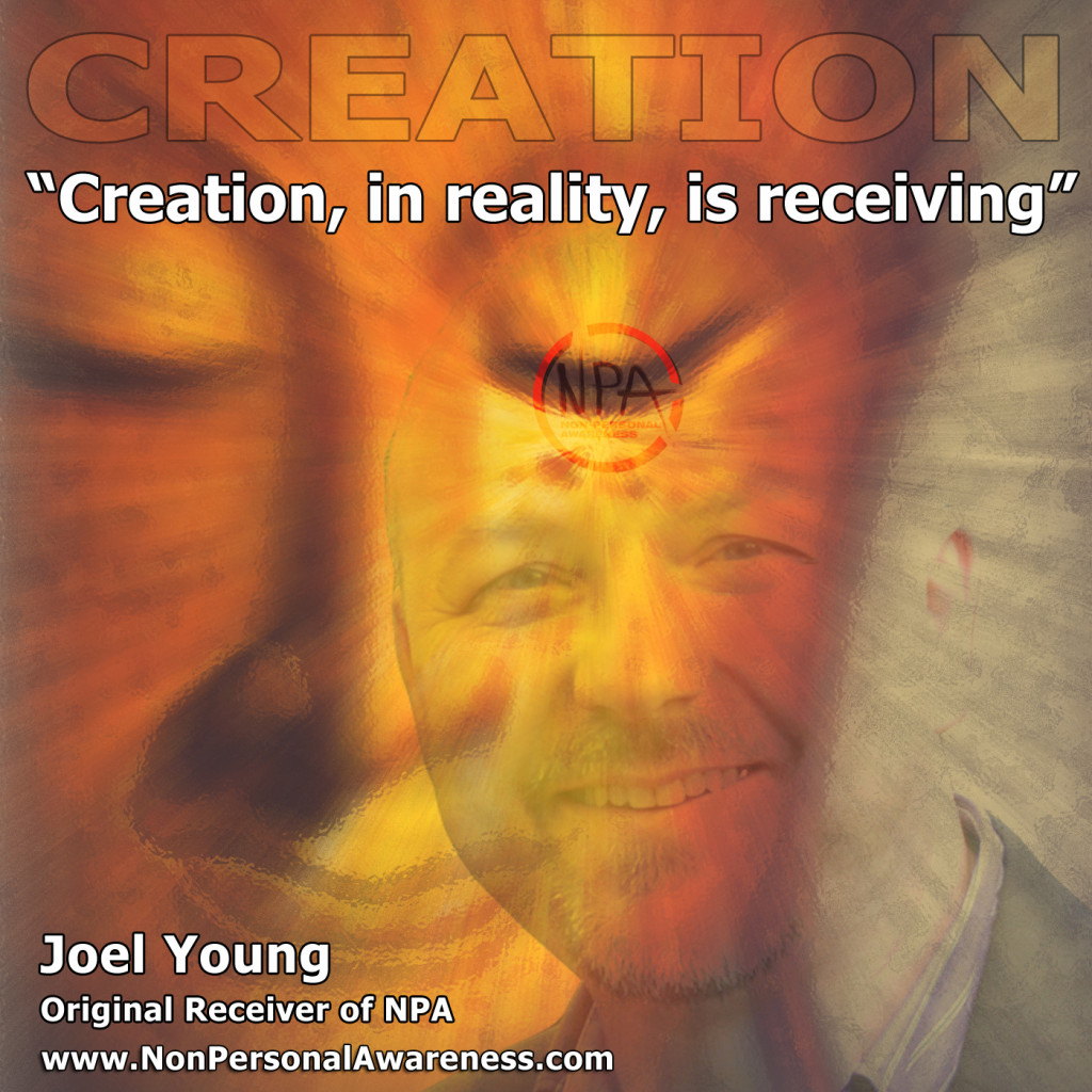 Creation in Reality is Receicving