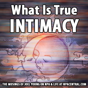 What Is True Intimacy