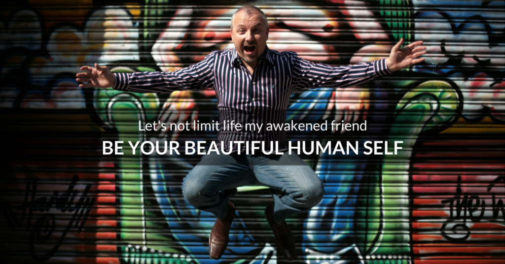 Be Your Beautiful Human Self