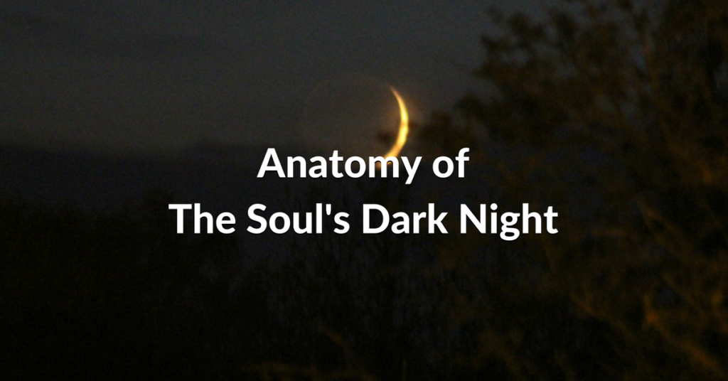 Anatomy Of The Souls Dark Night The Non Personal Awareness Blog