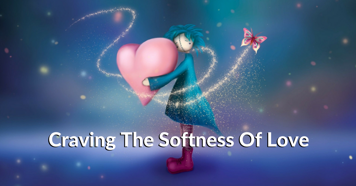 craving-the-softness-of-love