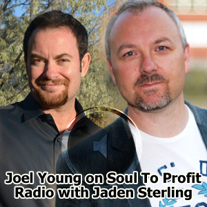 Joel Young on Soul To Profit Radio with Jaden Sterling